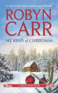 My Kind of Christmas (Virgin River Series #18)      by     Robyn Carr