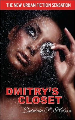 REVIEW:  Dmitry's Closet by Latrivia S. Nelson