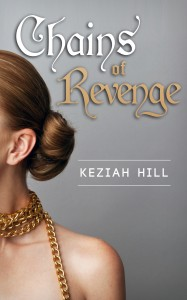 Chains of Revenge Keziah Hill