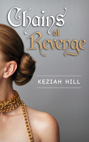 REVIEW:  Chains of Revenge by Keziah Hill