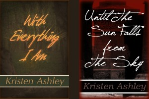 One Day Excerpt and Giveaway: With Everything I Am by Kristen Ashley