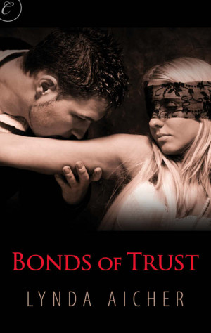 REVIEW:   Bonds of Trust (Wicked Play #1) by Lynda Aicher