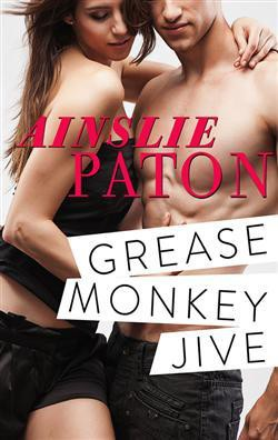 REVIEW:  Grease Monkey Jive by Ainslie Paton