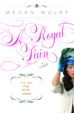 REVIEW:  A Royal Pain by Megan Mulry