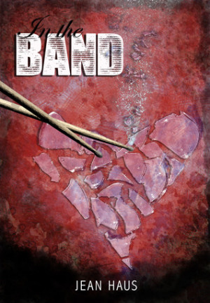 REVIEW:  In the Band by Jean Haus