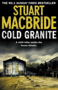 Cold Granite (Logan McRae, Book 1)      by     Stuart MacBride