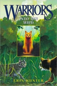 Into the Wild (Warriors Series #1) by Erin Hunter