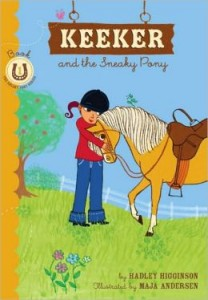 Keeker and the Sneaky Pony (Sneaky Pony Series #1)   Keeker and the Sneaky Pony (Sneaky Pony Series #1)      by     Hadley Higginson,