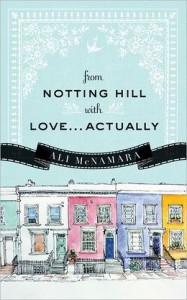 From Notting Hill with Love...Actually Ali McNamara