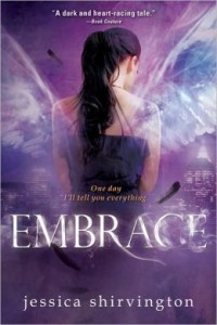 Embrace (Embrace Series #1) by Jessica Shirvington