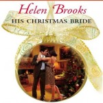 His Christmas Bride (Harlequin Presents) - Helen Brooks