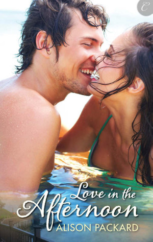 REVIEW:  Love in the Afternoon by Alison Packard