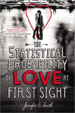 REVIEW:  The Statistical Probability of Love at First Sight by Jennifer E. Smith