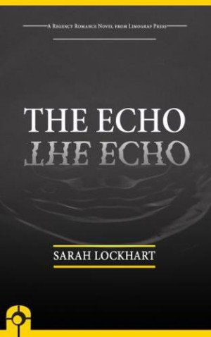 REVIEW:  The Echo by Sarah Lockhart