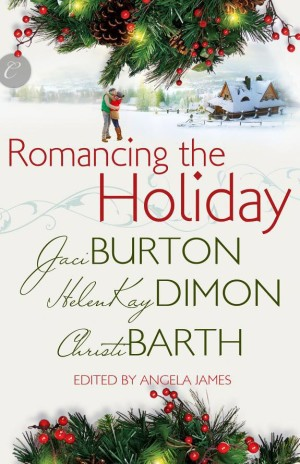 REVIEW:  Romancing the Holiday anthology by Helen Kay Dimon, Christi Barth, & Jaci Burton