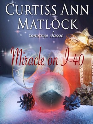 REVIEW:  Miracle on I-40 by Curtiss Ann Matlock