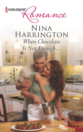 REVIEW:  When Chocolate is Not Enough … by Nina Harrington