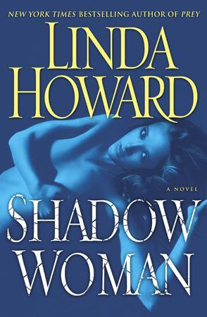REVIEW:  Shadow Woman by Linda Howard