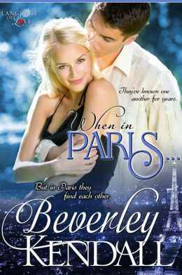 REVIEW:  When in Paris by Beverley Kendall