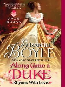 Along Came a Duke: Rhymes With Love Elizabeth Boyle