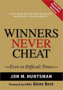 Winners Never Cheat: Even in Difficult Times [NOOK Book]      by     Jon Huntsman