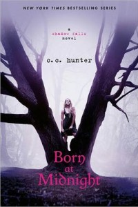 Born at Midnight (Shadow Falls Series #1)      by     C. C. Hunter,     Christie Craig
