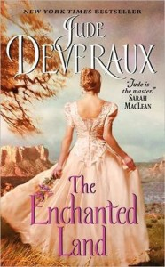The Enchanted Land By: Jude Deveraux