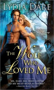 The Wolf Who Loved Me Lydia Dare
