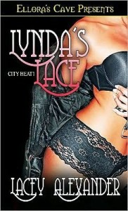 Lynda's Lace (City Heat Series #1)  by     Lacey Alexander