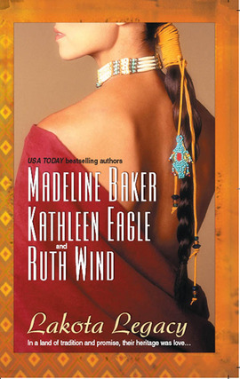 REVIEW:  Lakota Legacy Anthology by Madeline Baker, Kathleen Eagle and Ruth Wind