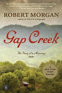 Gap Creek Robert Morgan