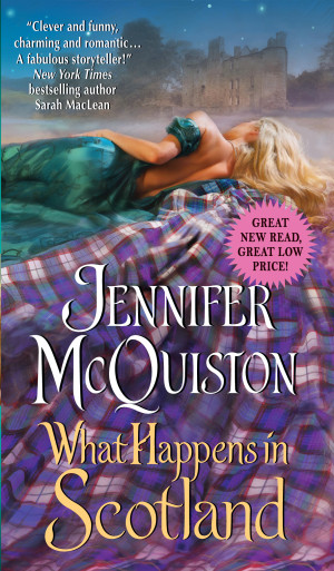 Debut Print Book: What Happens in Scotland by Jennifer McQuiston