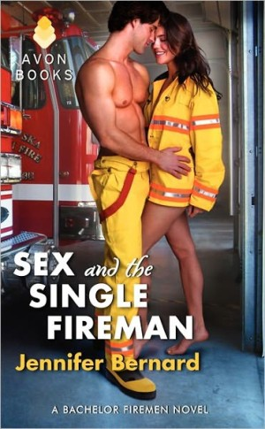 REVIEW:  Sex and the Single Fireman by Jennifer Bernard