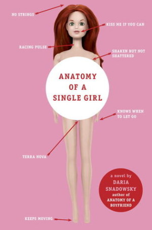 REVIEW:  Anatomy of a Single Girl by Daria Snadowsky