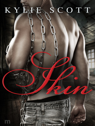Skin (Flesh #2) by Kylie Scott