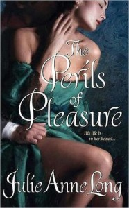 The Perils of Pleasure By: Julie Anne Long