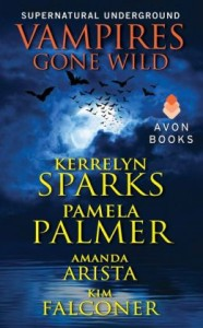 Kerrelyn Sparks, Pamela Palmer, Amanda Arista, Kim Falconer Vampires Gone Wild