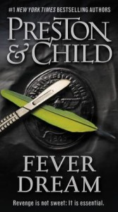 Fever Dream (Special Agent Pendergast Series #10)  Lincoln Child