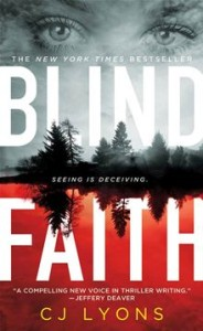 Blind Faith      By: C. J. Lyons