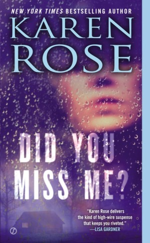 REVIEW:  Did You Miss Me? by Karen Rose