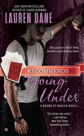 REVIEW:  Going Under (A Bound by Magick Novel) by Lauren Dane