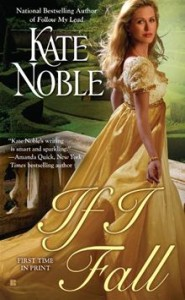 If I Fall      By: Kate Noble