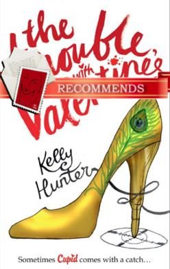 REVIEW:  The Trouble with Valentine's by Kelly Hunter