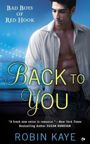 REVIEW:  Back to You by Robin Kaye