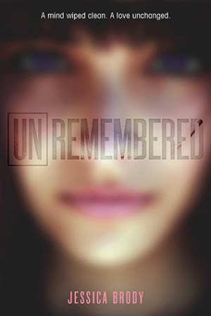 REVIEW:  Unremembered by Jessica Brody