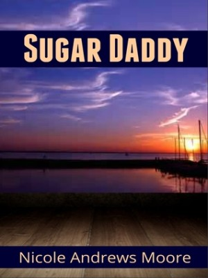 REVIEW:  Sugar Daddy by Nicole Andrews Moore