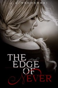 The Edge of Never      by     J .A. Redmerski