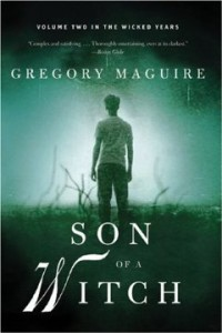 Son of a Witch (The Wicked Years)  by Gregory Maguire