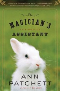 The Magician's Assistant by Ann Patchett