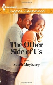 The Other Side of Us Sarah Mayberry
